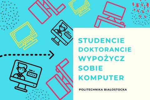 Studencie, doktorancie wypożycz komputer z PB