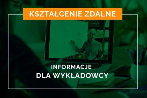 Zielony baner z napisem Kształcenie zdalne, poniżej Informacje dla wykładowcy