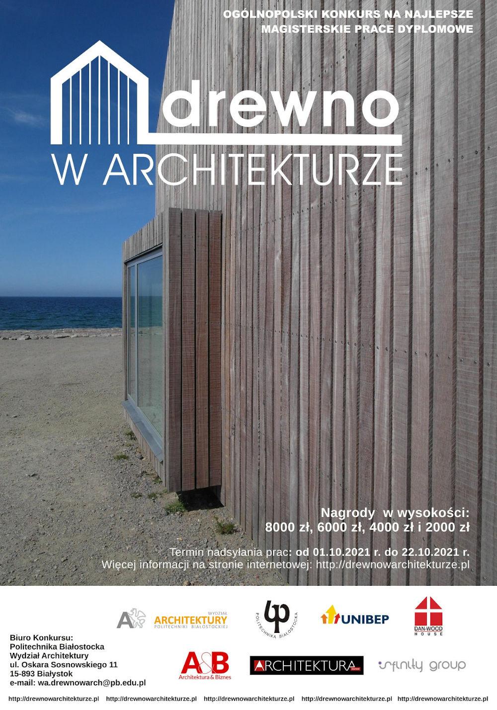 Plakat konkursu drewno w architekturze. W tle drewniana elewacja budynku nad morzem.