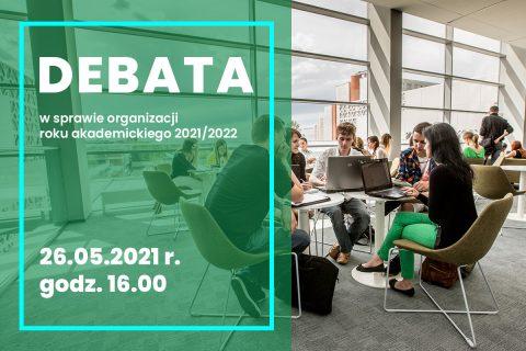 Debata w sprawie organizacji roku akademickiego 2021/2022