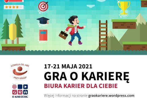 Plakat. Napis Gra o Karierę 17-21 Maj