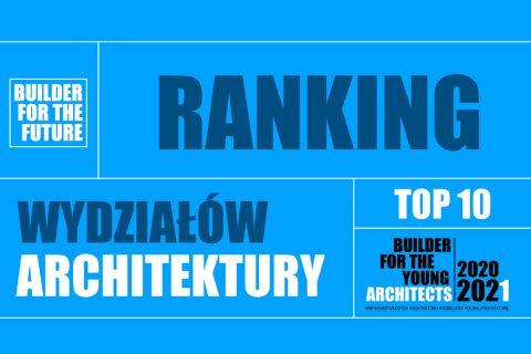 ydział Architektury PB wyróżniony w rankingu Buildera TOP10 FOR THE FUTURE